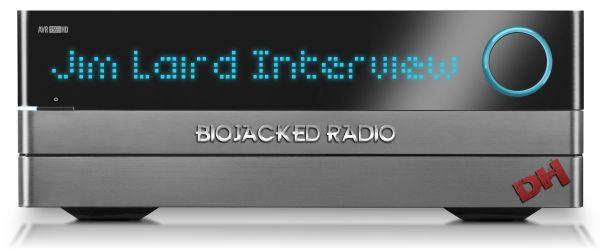 BioJacked #11: Jim Laird Interview
